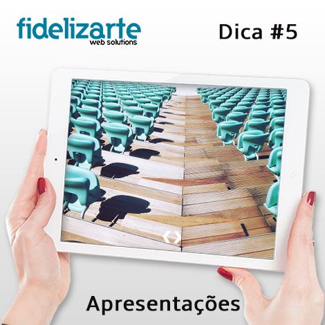 dica_05_apresentacoes