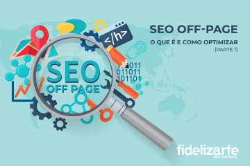 SEO off page: o que é e como optimizar?